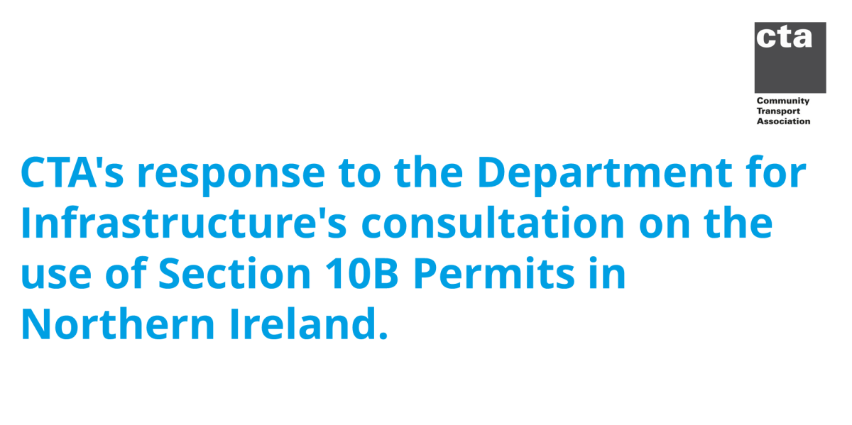 CTA's response to the Department for Infrastructure's consultation on the use of Section 10B Permits in Northern Ireland